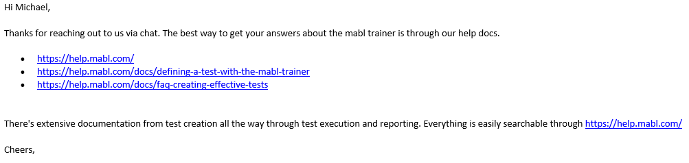Email reply sent by mabl Customer Support, zoomed up.  Helpful advice:  RTFM.